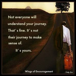 No One Understands Your Journey